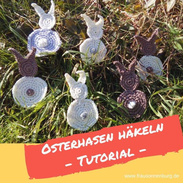 Osterhasen häkeln - Tutorial - Anleitung - Osterdeko - häkeln