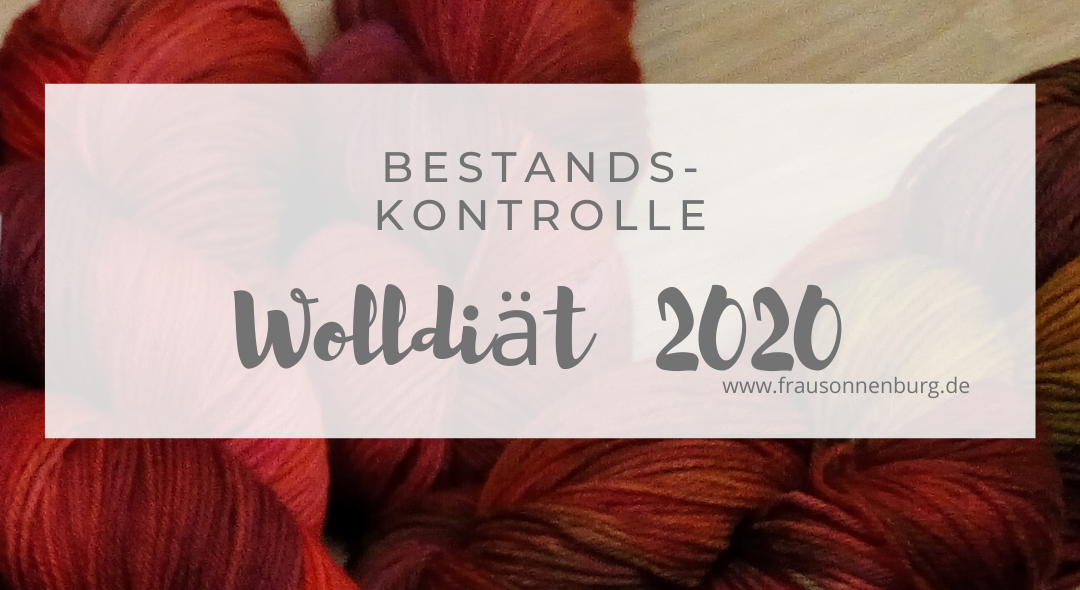 Wolldiät 2020 – Bestandskontrolle