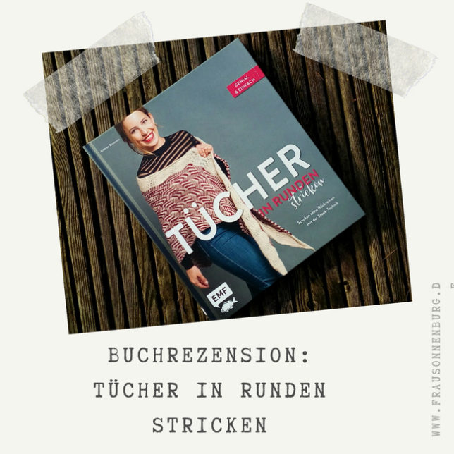 Buchrezension - Tücher in Runden Stricken
