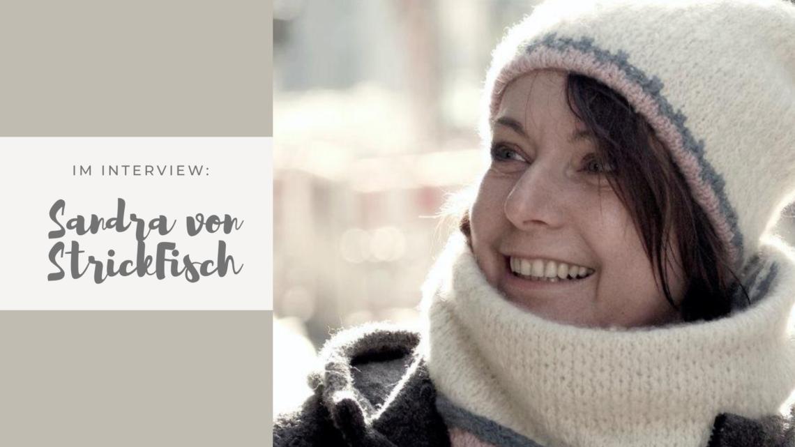 Im Interview: Sandra von StrickFisch