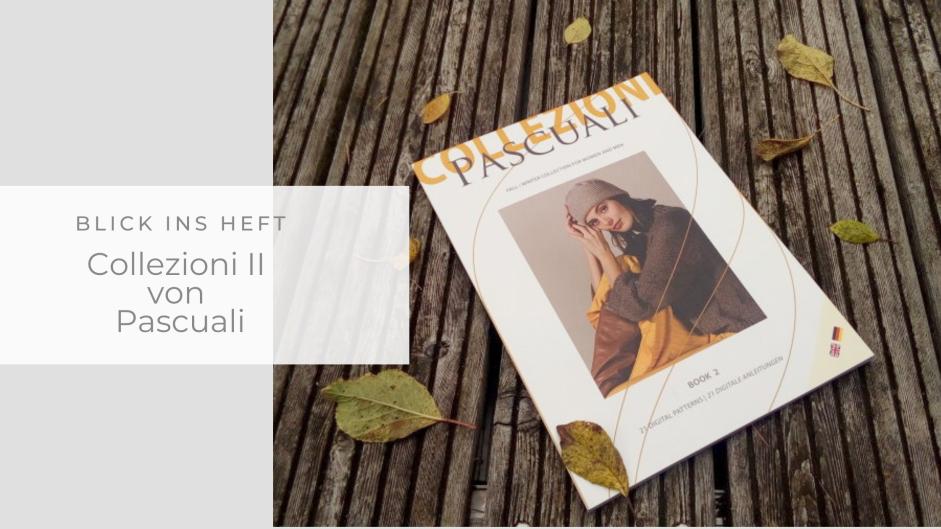 Blick ins Heft: Pascuali Collezioni II