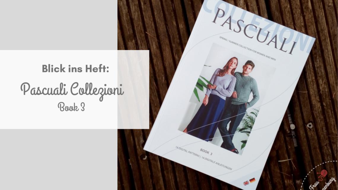 Blick ins Heft: Pascuali Collezioni Book 3