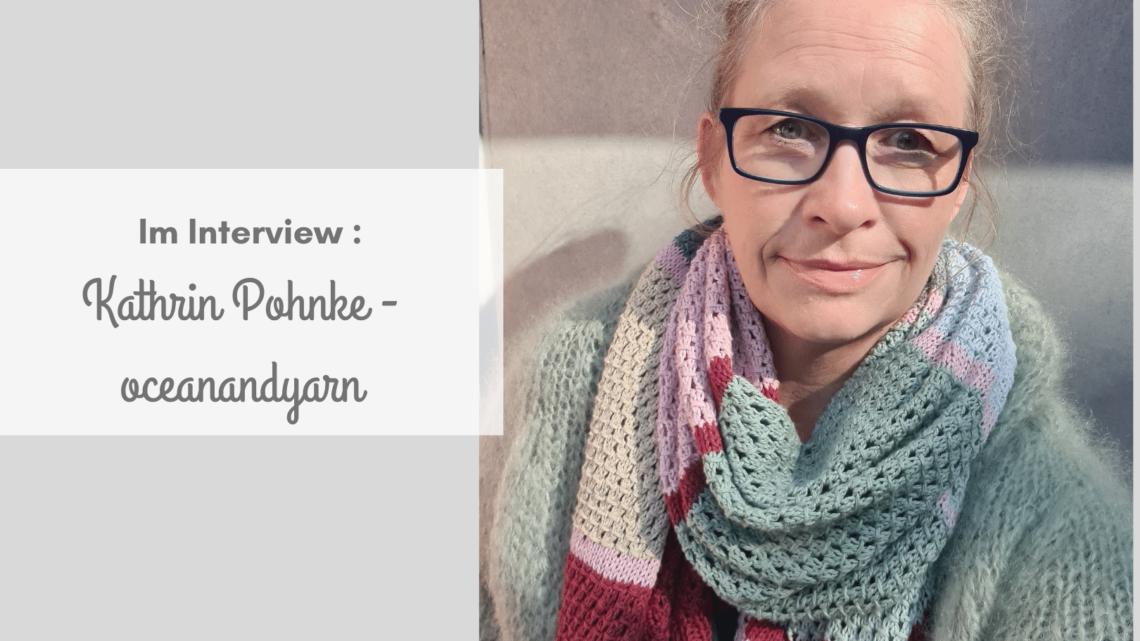 """Im Interview: Kathrin Pohnke von """"oceanandyarn"""""""
