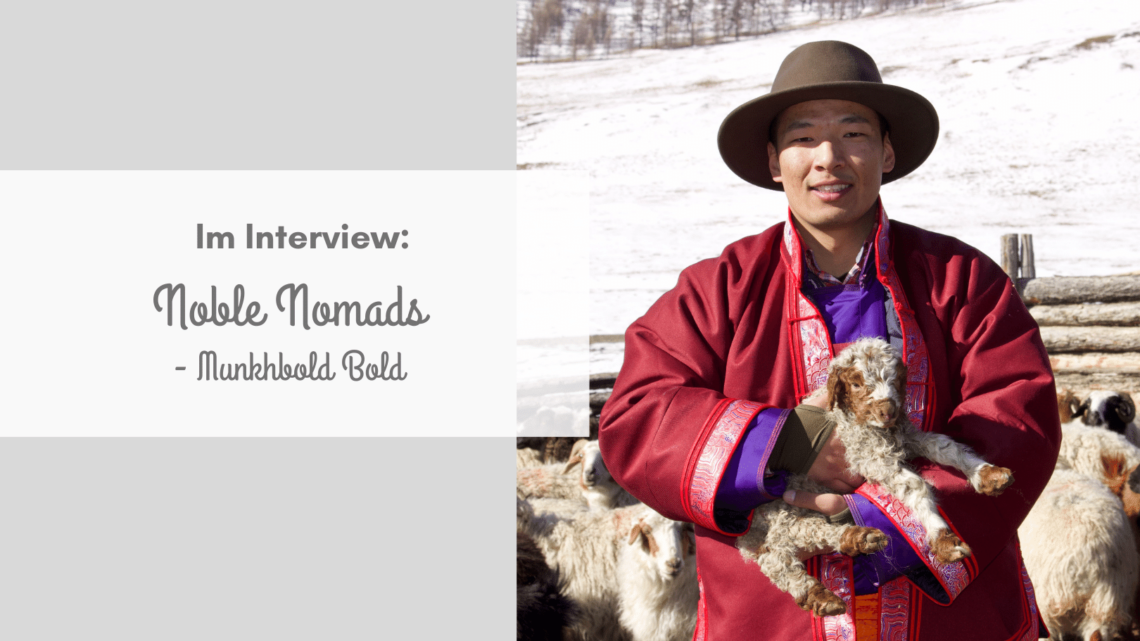 Im Interview: Munkhbold Bold von Noble Nomads